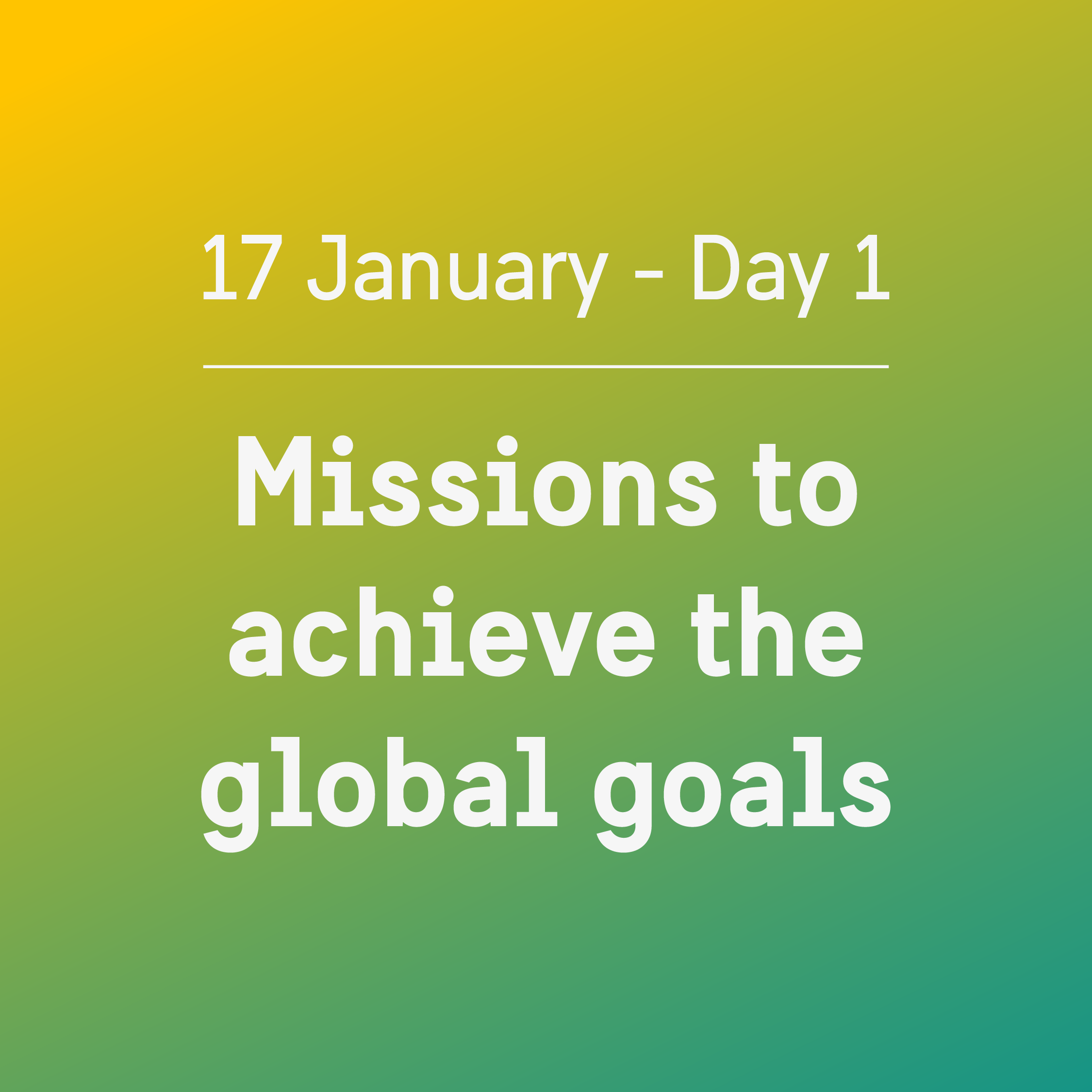 Agenda Day 1: Mission to achieve the global goals