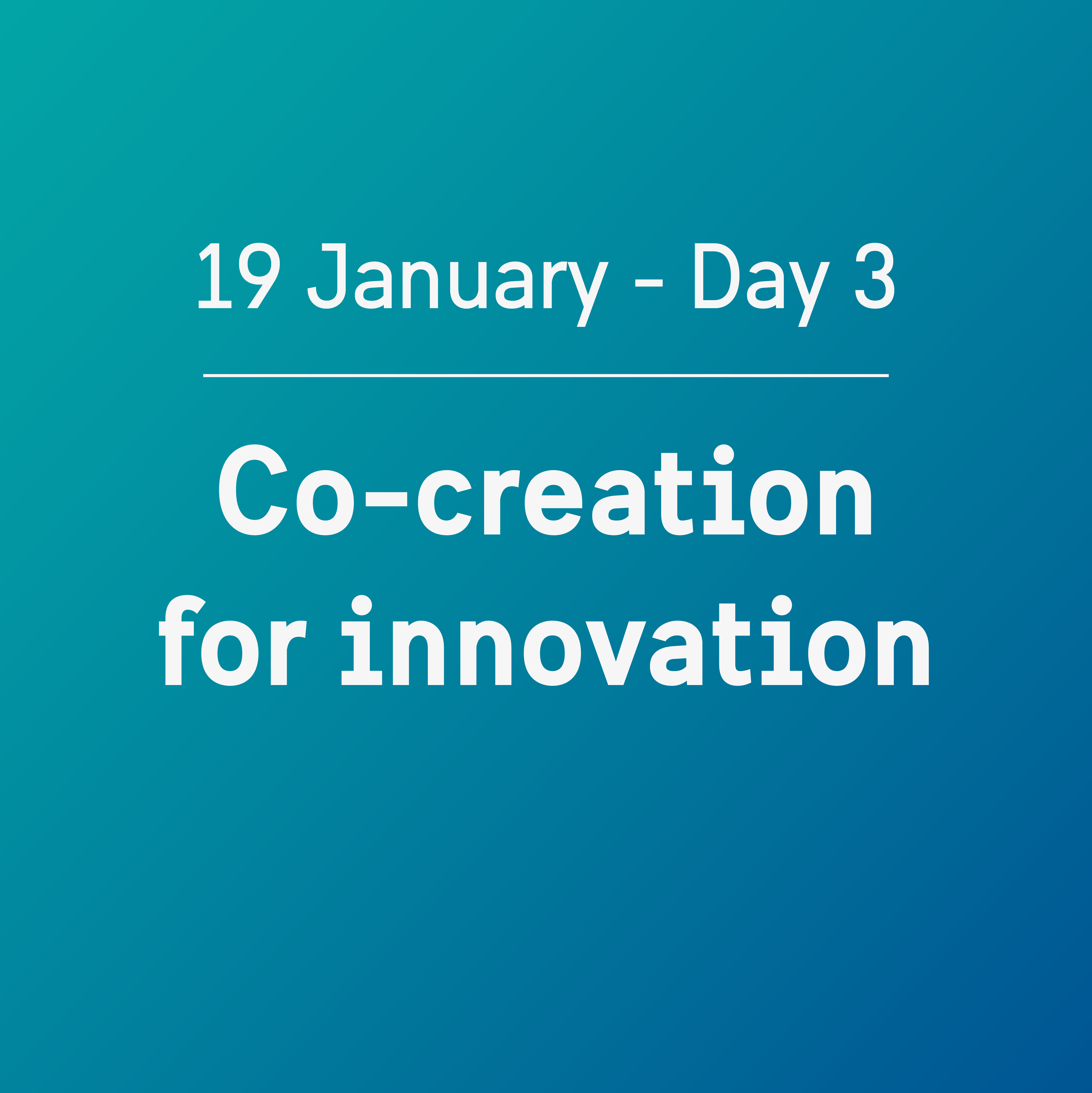 Agenda Day 3: Co-creation for innovation
