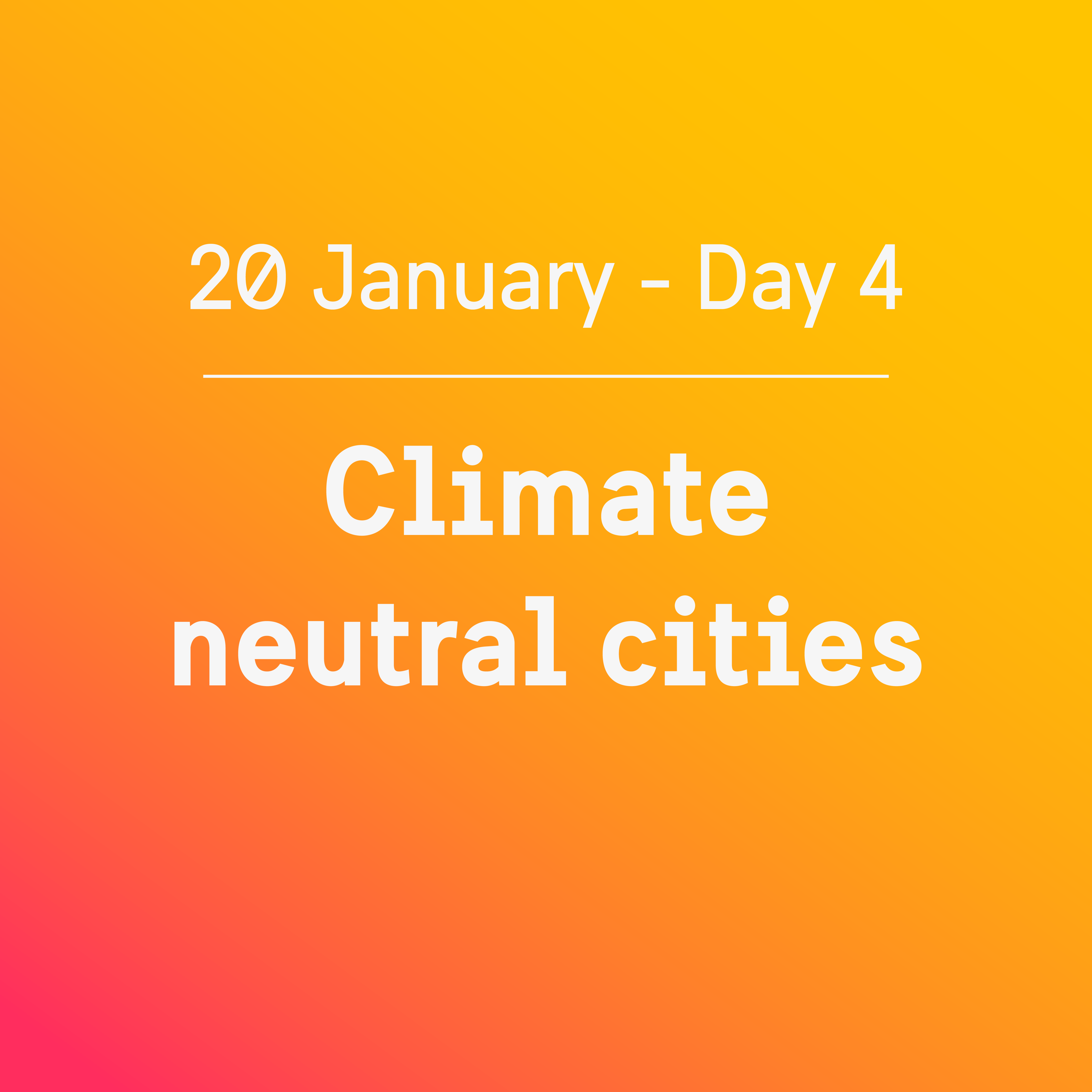 Agenda Day 4: Climate neutral cities