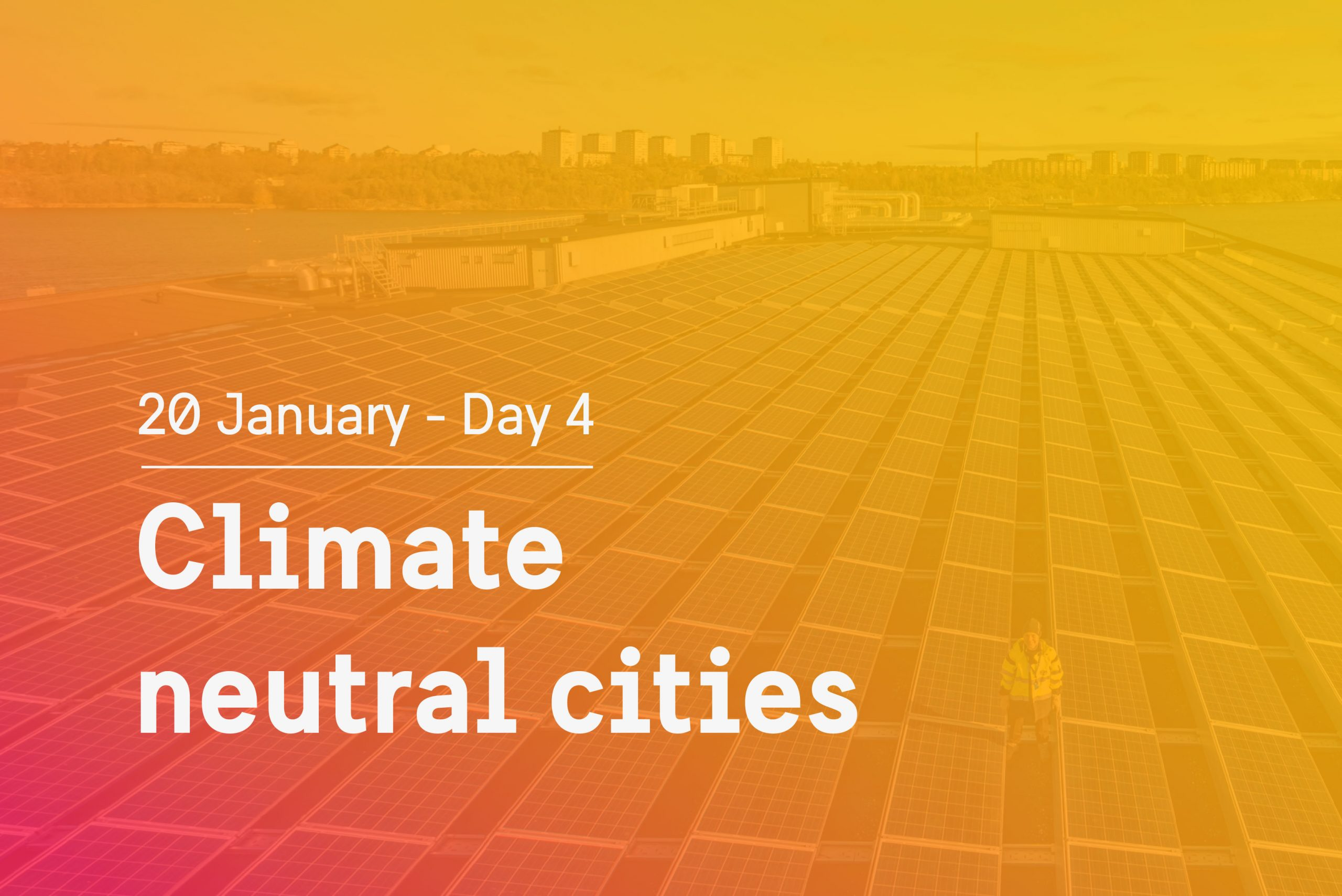 Day 4 theme: Climate neutral cities